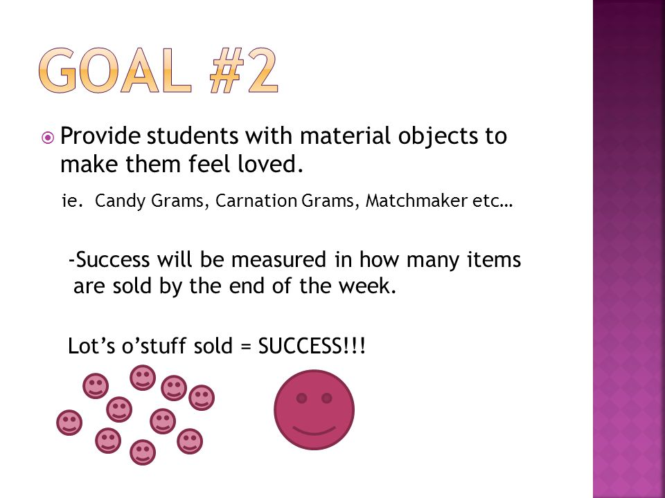 Provide students with material objects to make them feel loved.