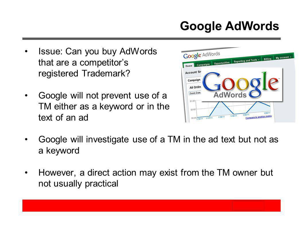 Google AdWords Issue: Can you buy AdWords that are a competitors registered Trademark? Google will not prevent use of a TM either as a keyword or in t