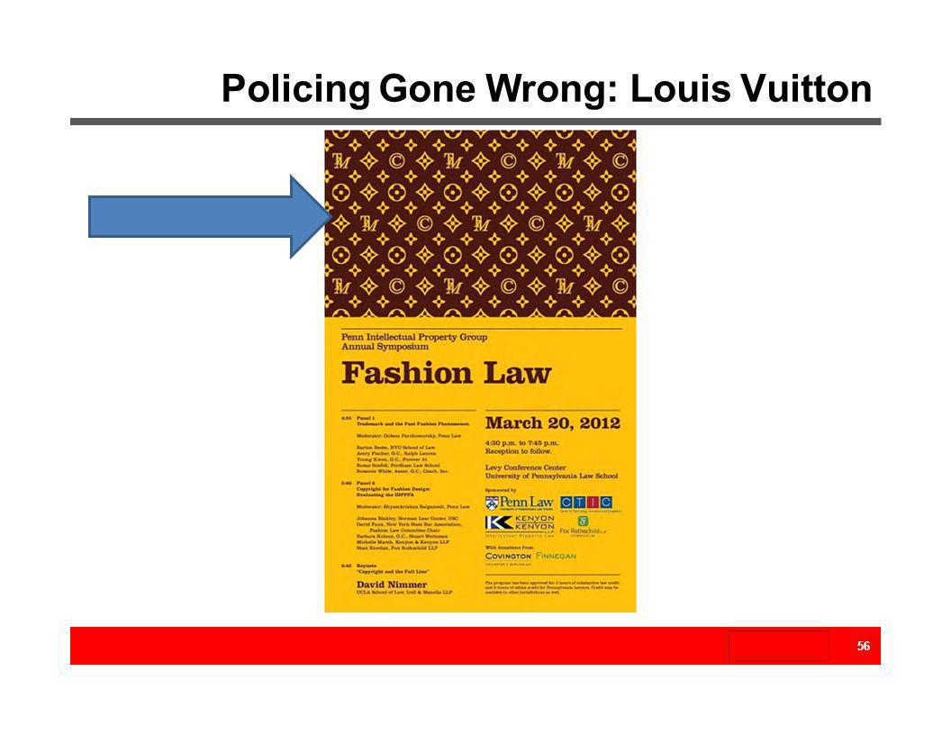Policing Gone Wrong: Louis Vuitton 56