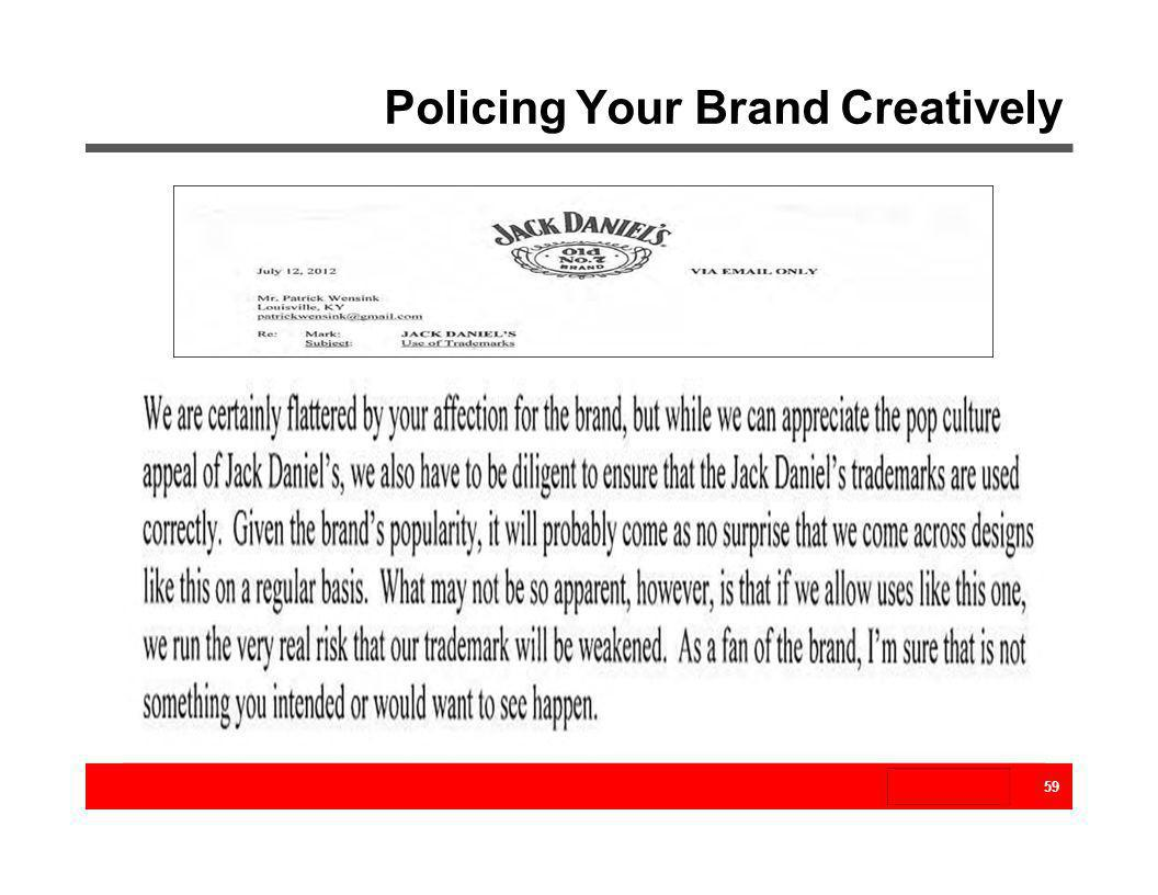 Policing Your Brand Creatively 59