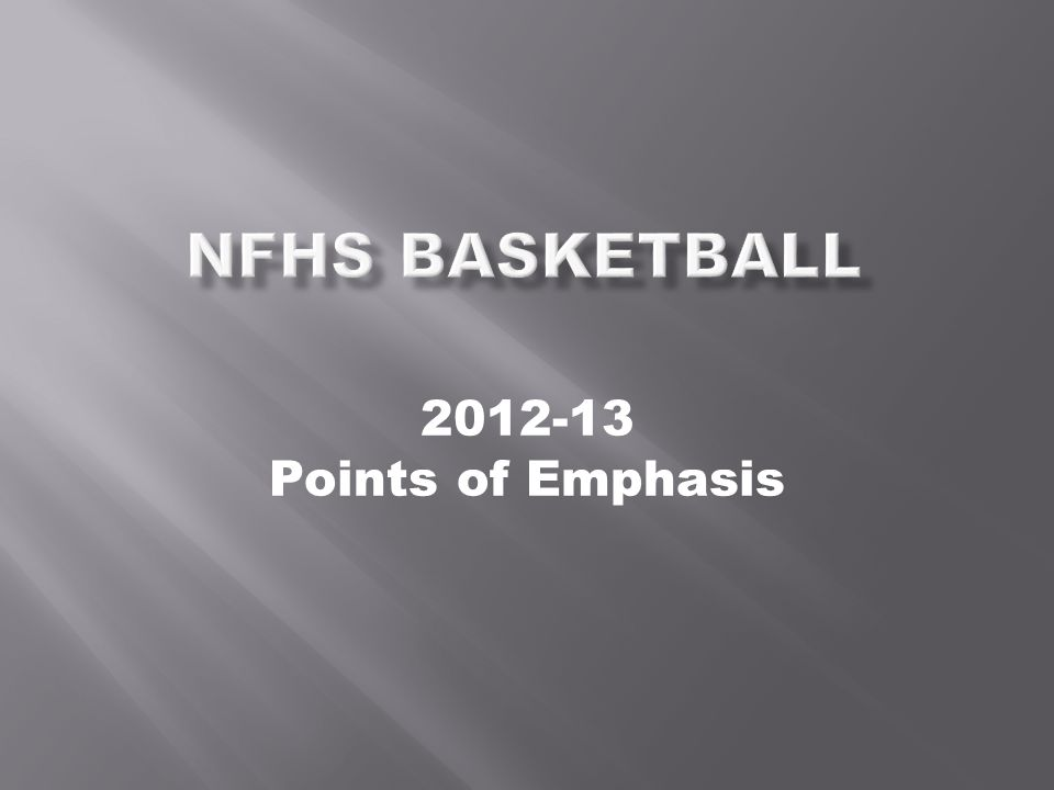 2012-13 Points of Emphasis