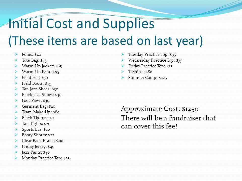 -Supplies -Camp Fees -Choreography/Clinicians - Annual Escort Fee