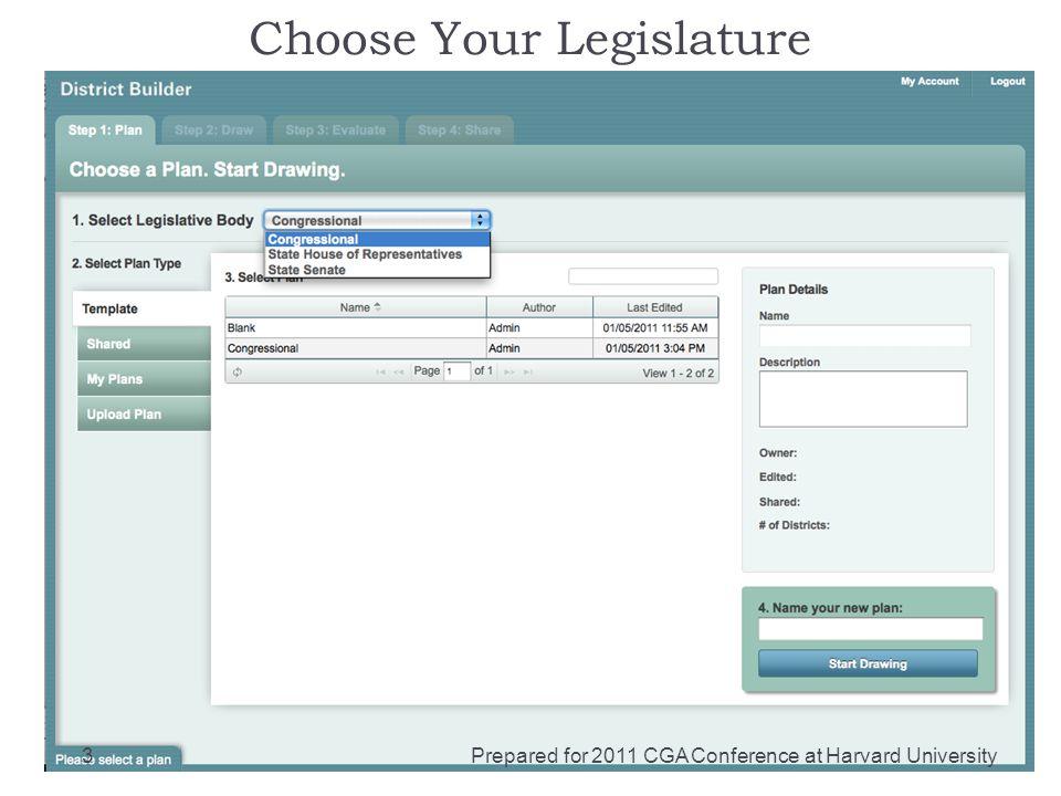 Choose Your Legislature Prepared for 2011 CGA Conference at Harvard University3