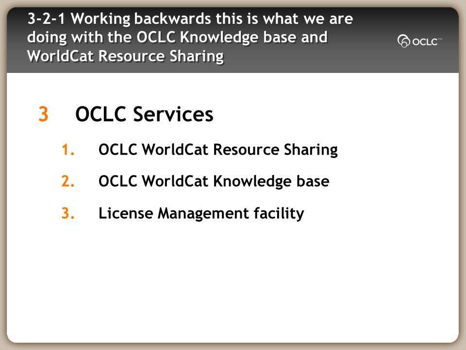 Two things to remember 2Ways they affect OCLC ILL 1.As a lender you will get links 2.Revamped Direct Request for Articles