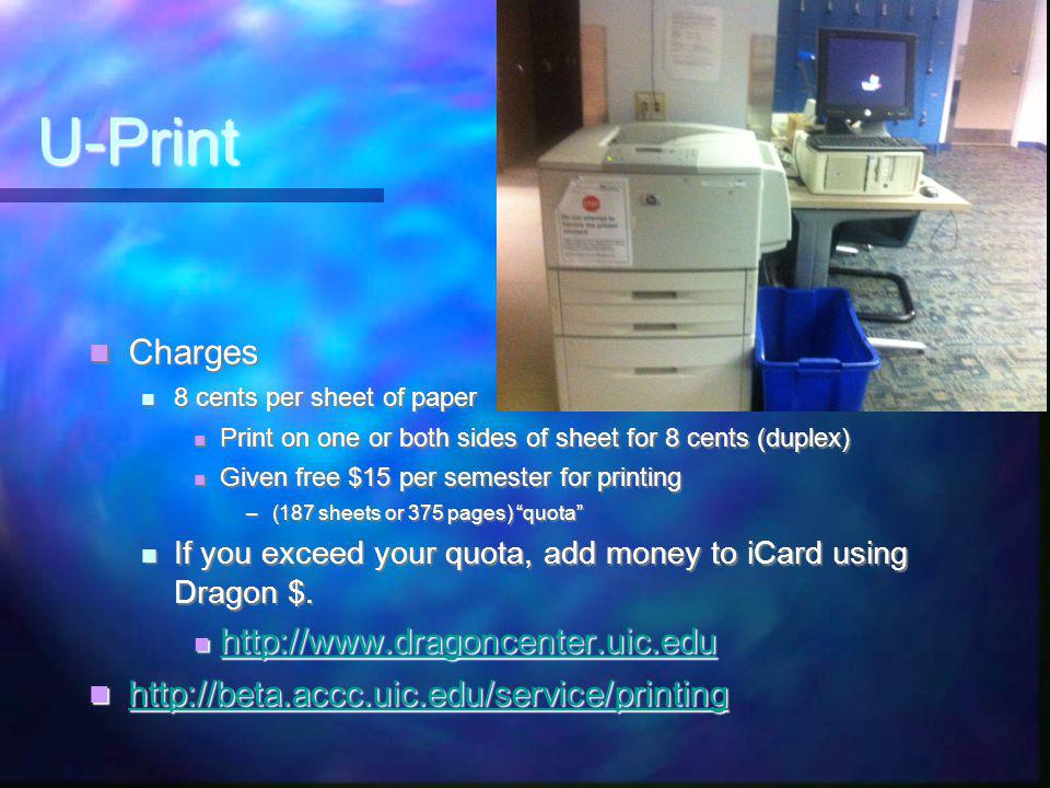 Printing: U-Print system File, Print File, Print Go to ANY Print station on campus Go to ANY Print station on campus Login to see list of all documents you requested to be printed Login to see list of all documents you requested to be printed Select item to print Select item to print Have 12 hours before the job is gone Have 12 hours before the job is gone Can print from wireless too Can print from wireless too