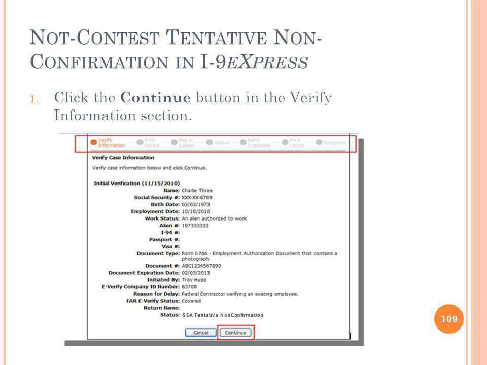 N OT -C ONTEST T ENTATIVE N ON - C ONFIRMATION IN I-9 E X PRESS 1.