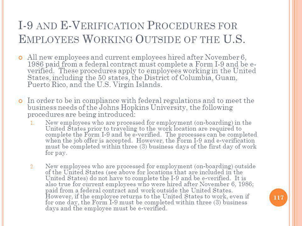 I-9 AND E-V ERIFICATION P ROCEDURES FOR E MPLOYEES W ORKING O UTSIDE OF THE U.S.
