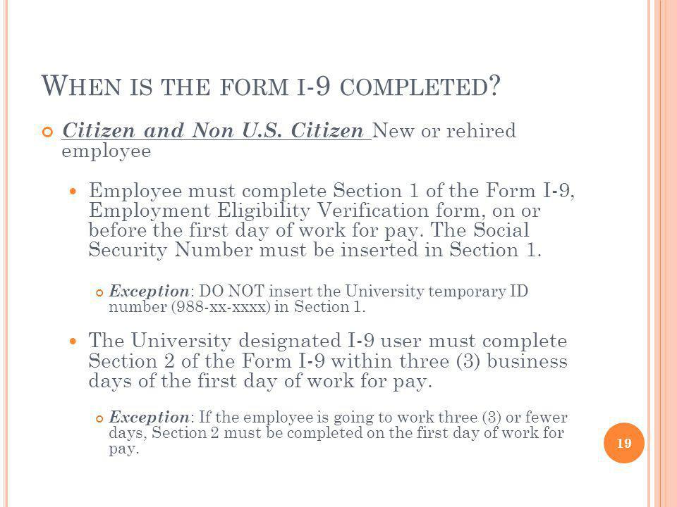 W HEN IS THE FORM I -9 COMPLETED .Citizen and Non U.S.