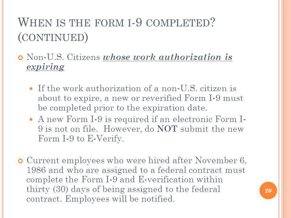 W HEN IS THE FORM I -9 COMPLETED .( CONTINUED ) Non-U.S.