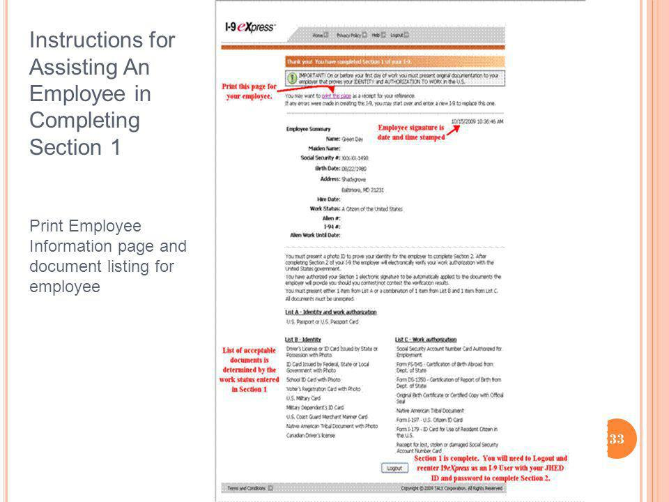 Instructions for Assisting An Employee in Completing Section 1 Print Employee Information page and document listing for employee 33