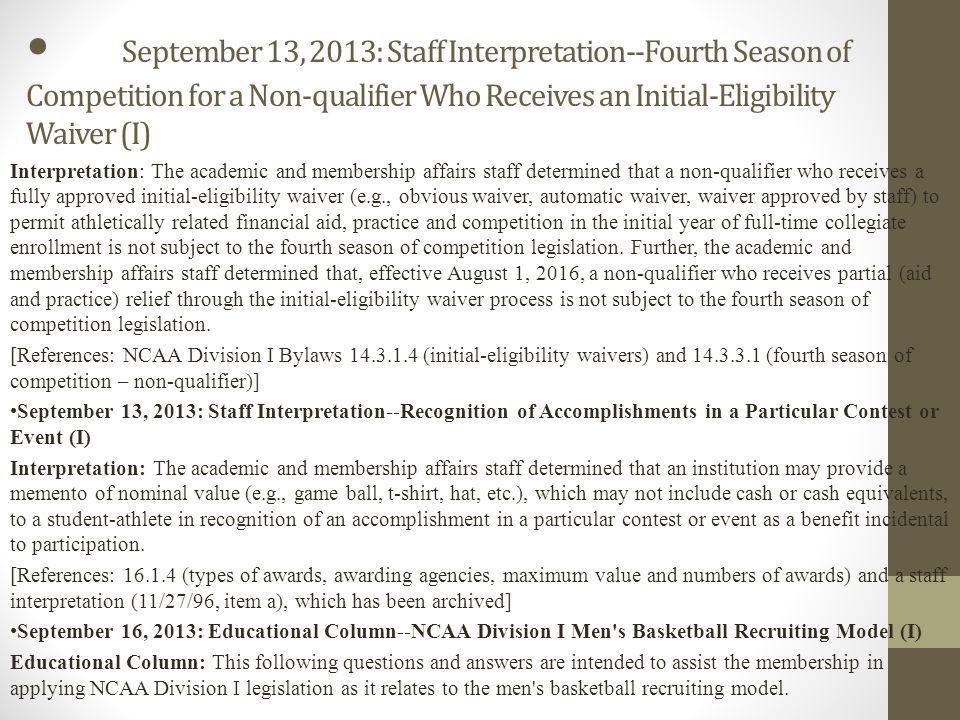 September 16, 2013: Educational Column--NCAA Division I Men s Basketball Recruiting Model (I) (Continued) Question No.