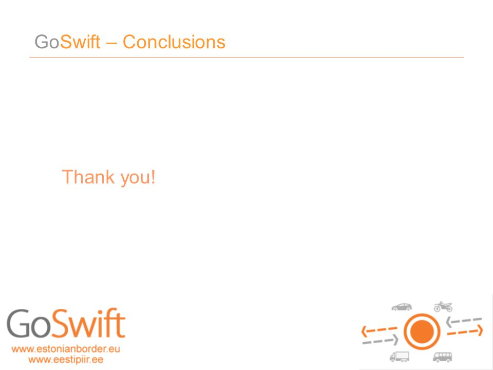 GoSwift – Conclusions 20.05 girf - 2010 - dokumendi nimi Thank you!