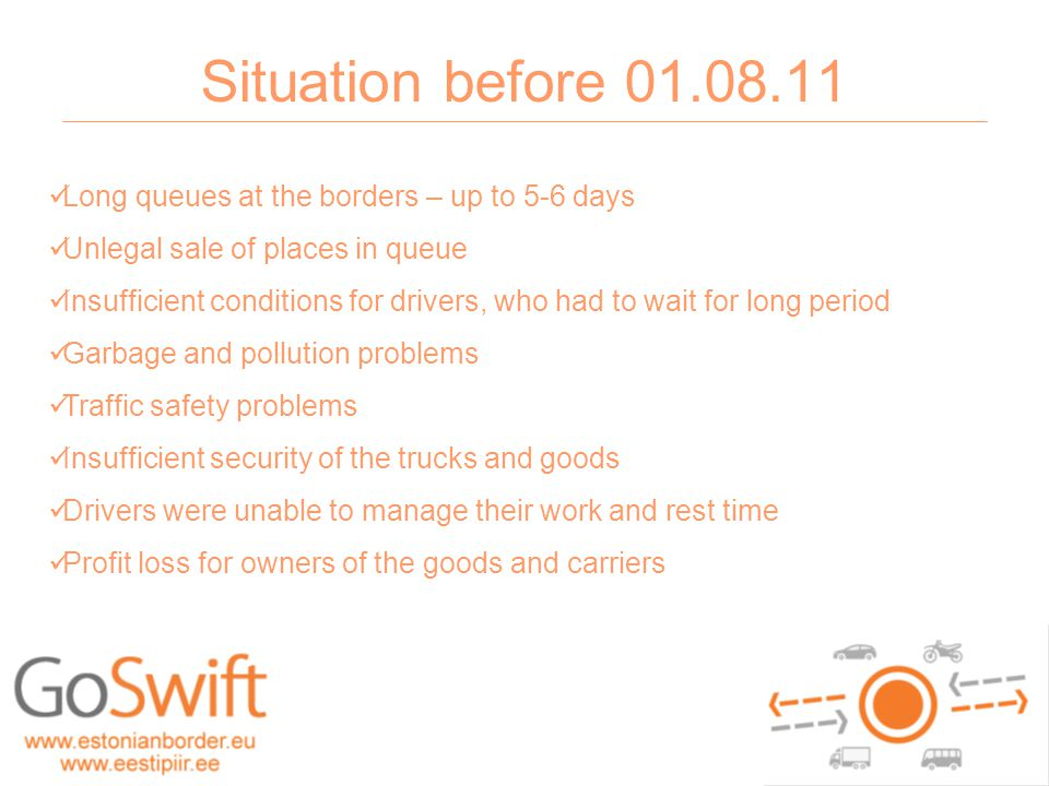 GoSwift – August - December 2011 ~256 000 border crossings ~ 55 000 phone calls ~ 2 800 incoming questions and feedbacks ~450 000 sms messages sent 20.05 girf - 2010 - dokumendi nimi