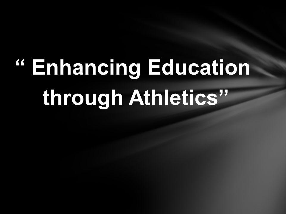 Enhancing Education through Athletics