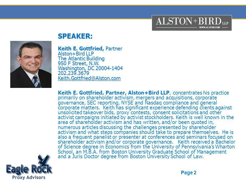 WWW.ALSTON.COM Page 2 SPEAKER: Keith E. Gottfried, Partner Alston+Bird LLP The Atlantic Building 950 F Street, N.W. Washington, DC 20004-1404 202.239.