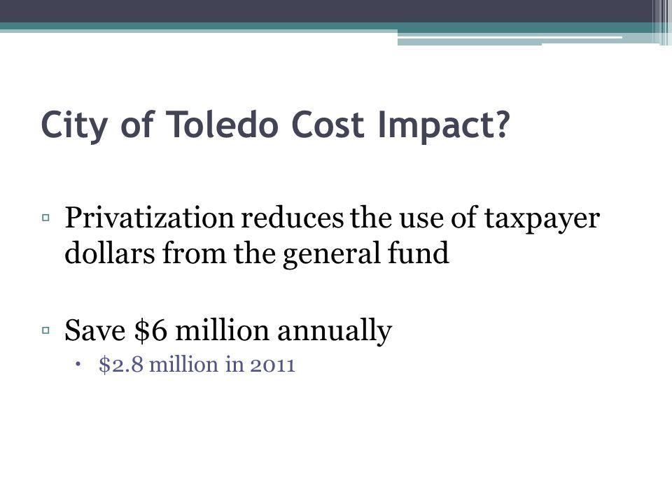 City of Toledo Cost Impact.