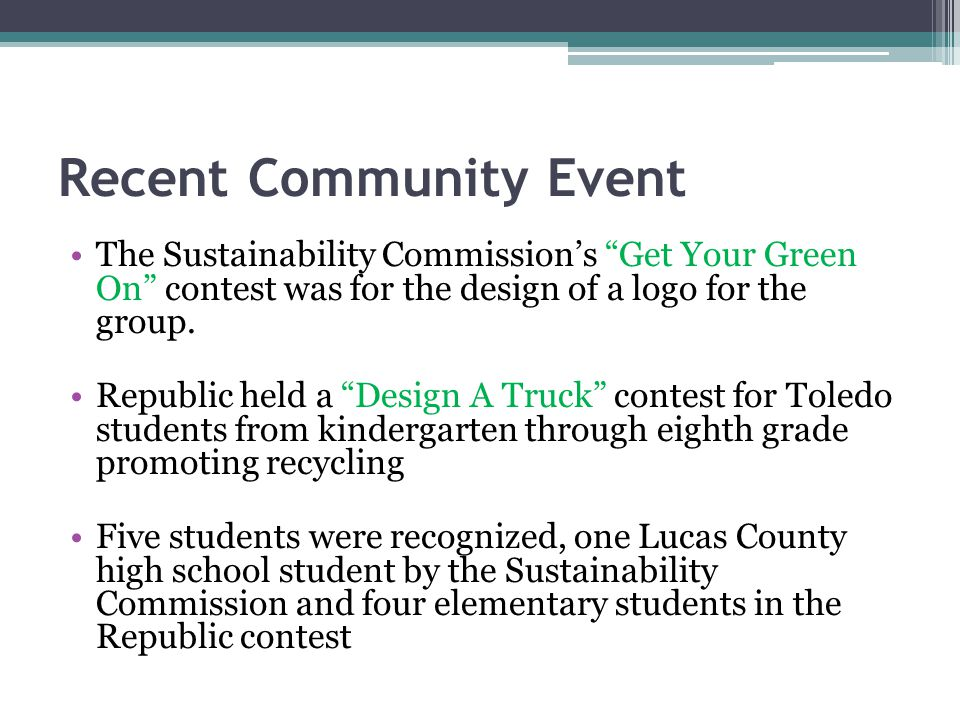 Recent Community Event The Sustainability Commissions Get Your Green On contest was for the design of a logo for the group.
