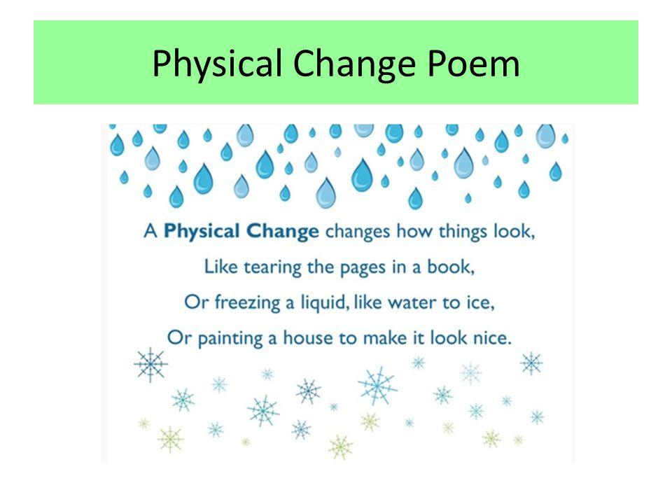 Physical Change Poem