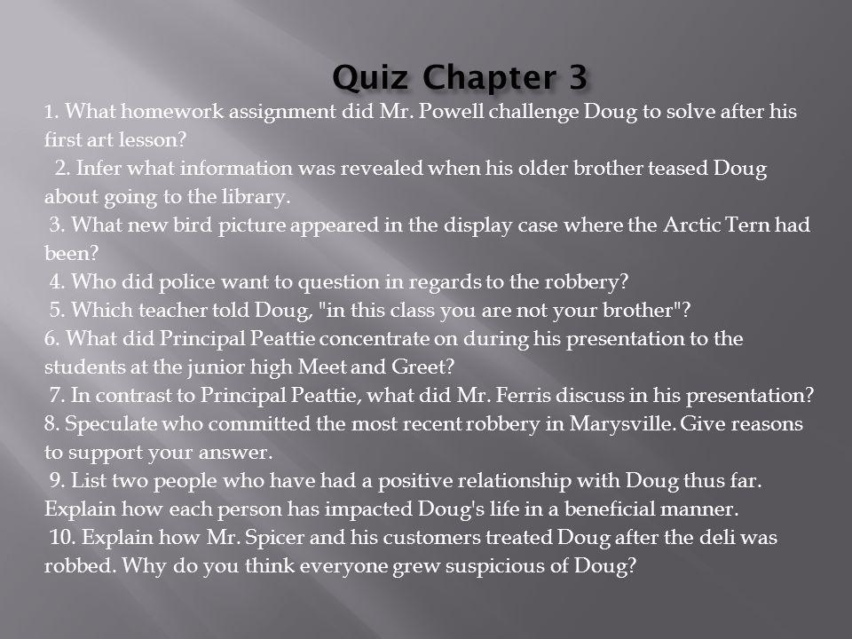 1.What homework assignment did Mr. Powell challenge Doug to solve after his first art lesson.