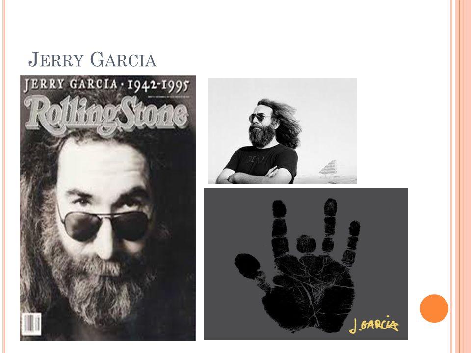 J ERRY G ARCIA