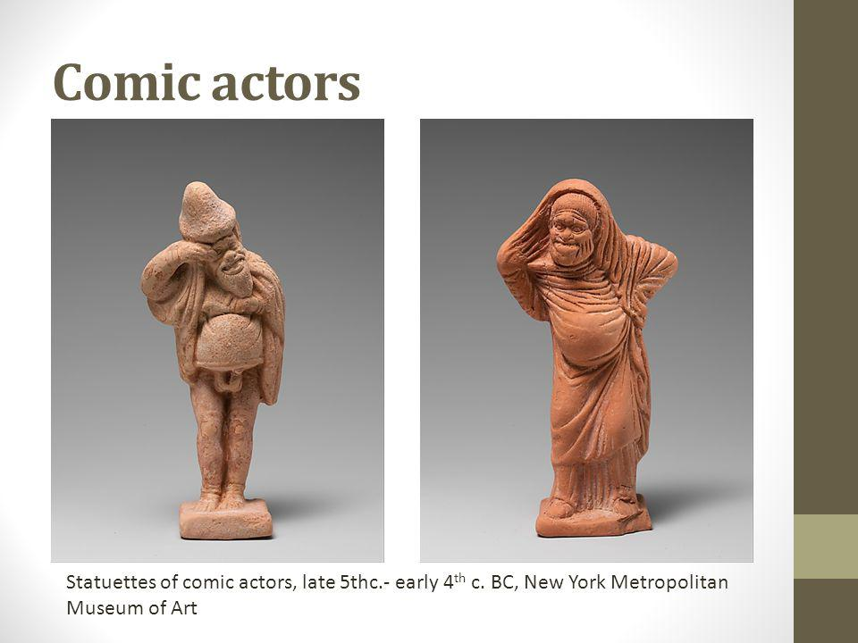 Comic actors Statuettes of comic actors, late 5thc.- early 4 th c.