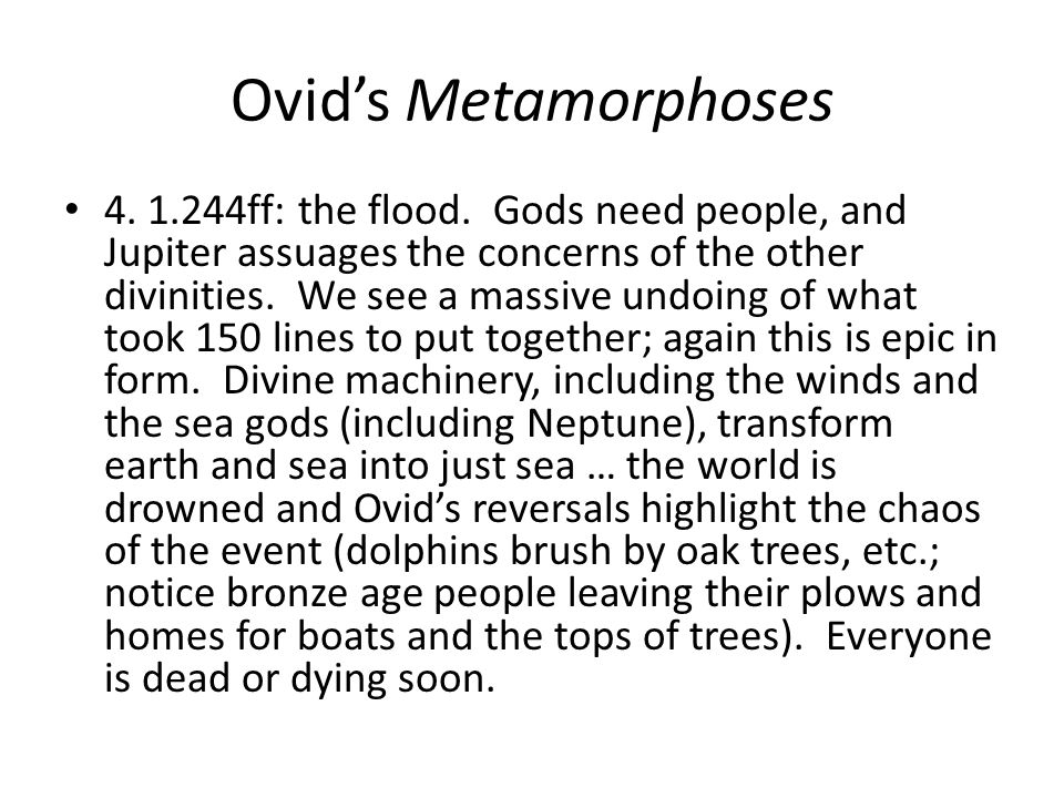 Ovids Metamorphoses 4. 1.244ff: the flood.