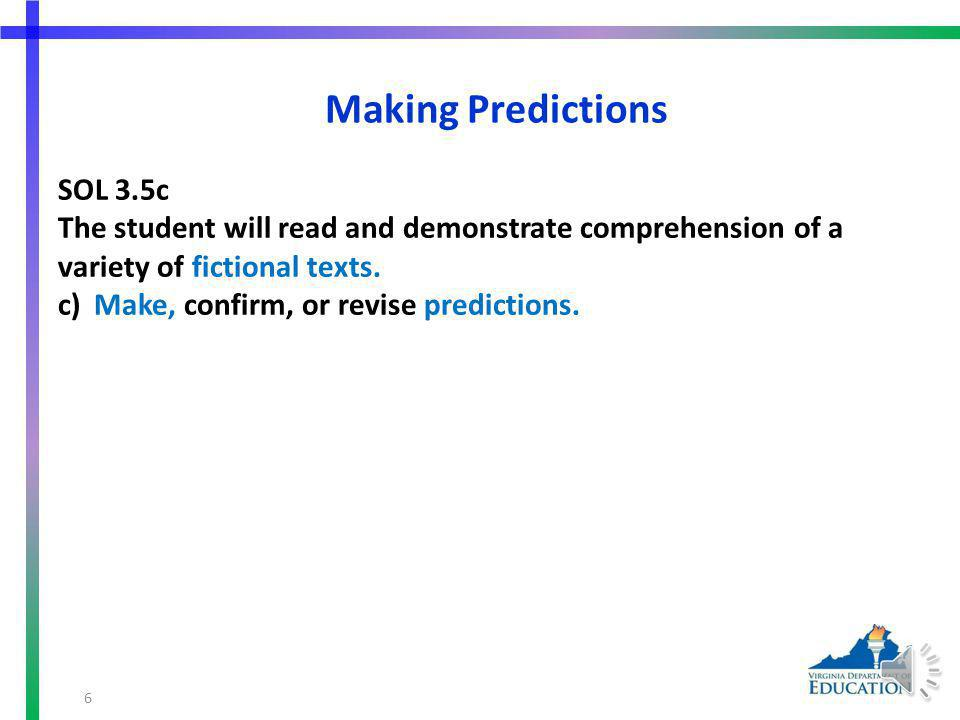 SOL 3.6 The student will continue to read and demonstrate comprehension of nonfiction texts.