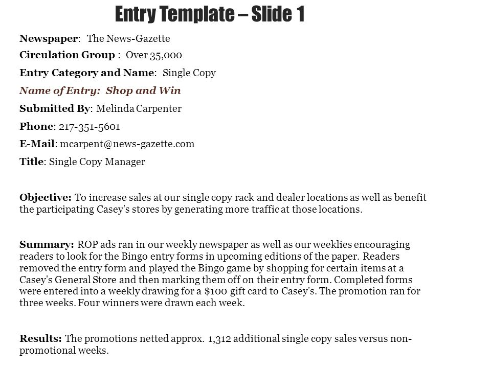 Entry Example – Slide 2 Enter Example of your promotional pieces here The ROP ad below ran three times over the course of the promotion and was used as the Bingo Card for the contest.