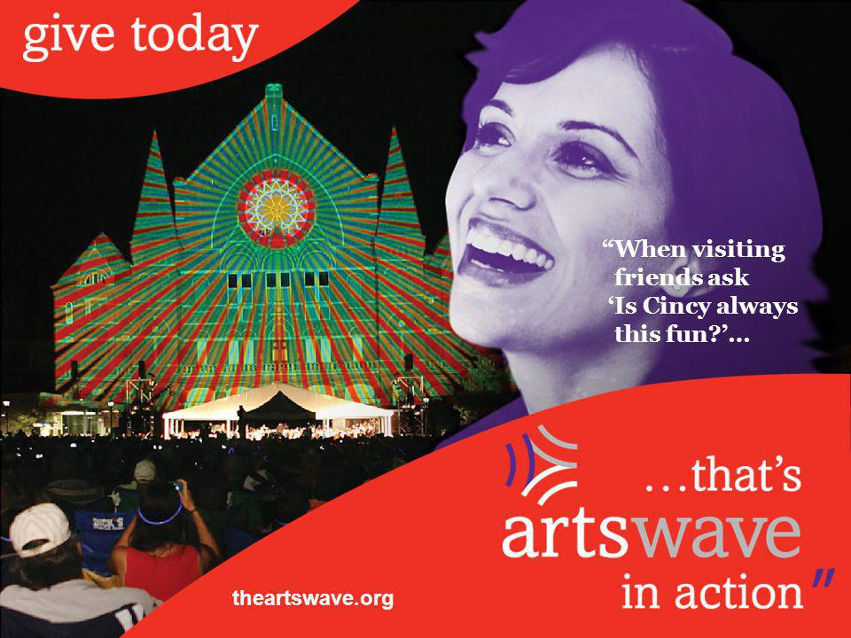 When visiting friends ask Is Cincy always this fun … theartswave.org