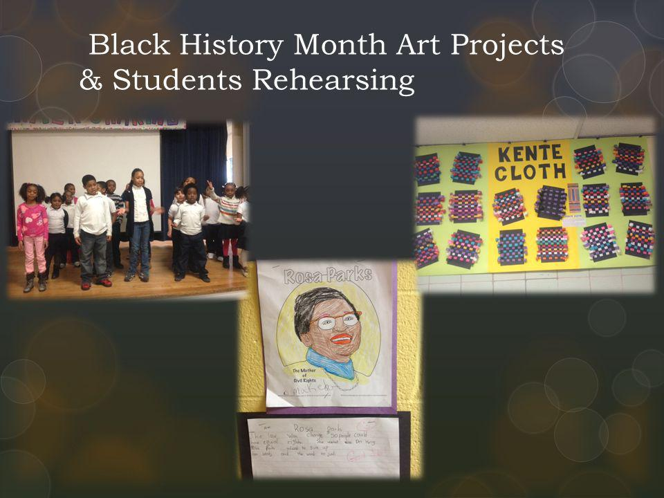 Black History Month Art Projects & Students Rehearsing
