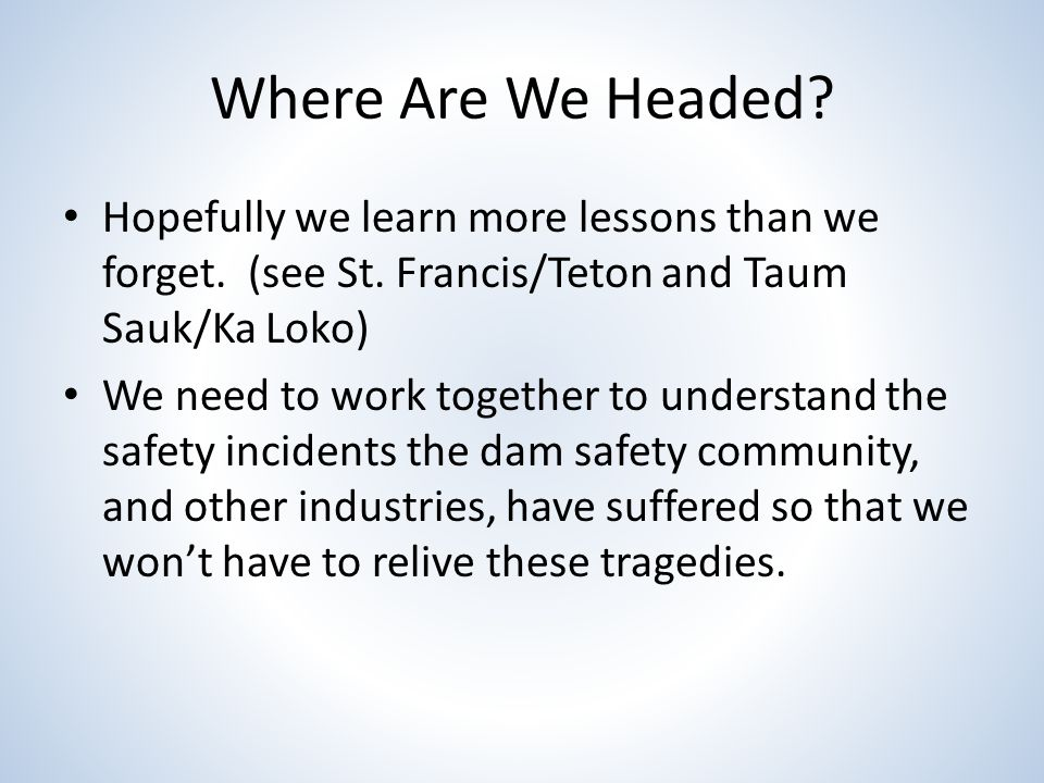 Where Are We Headed. Hopefully we learn more lessons than we forget.