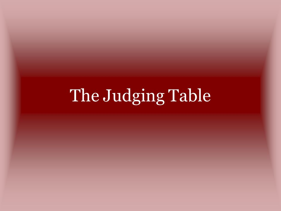 The Judging Table
