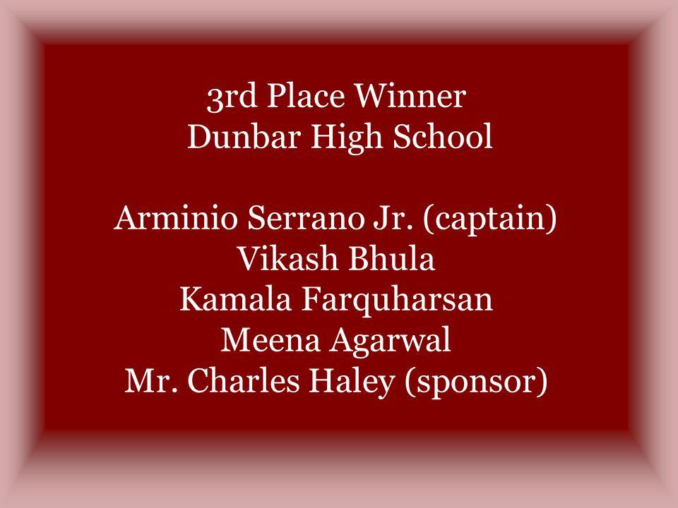 3rd Place Winner Dunbar High School Arminio Serrano Jr.