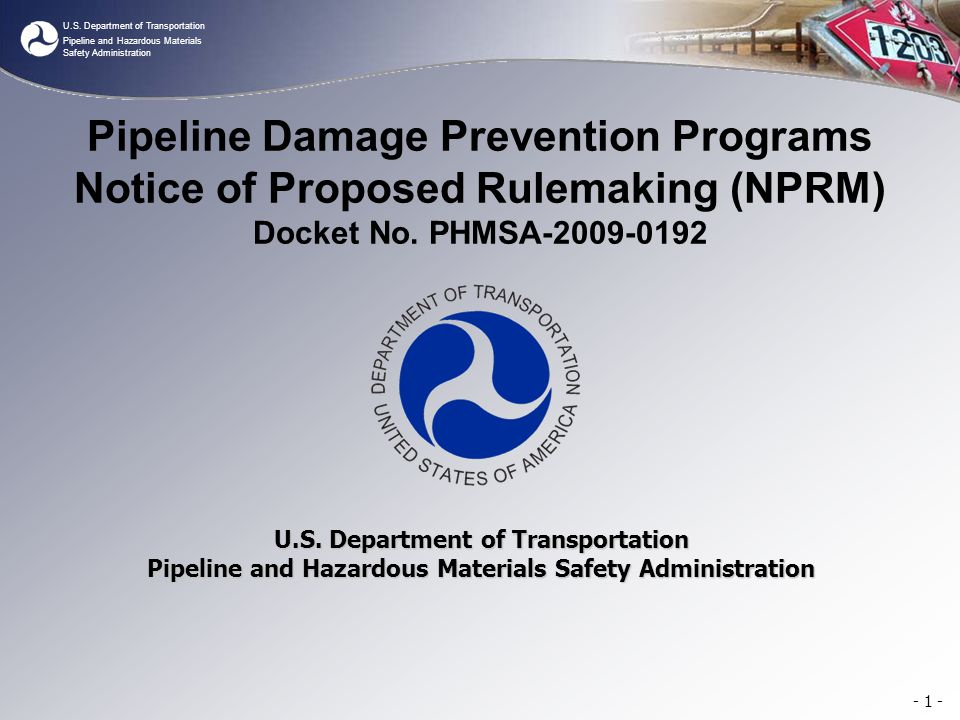 U.S. Department of Transportation Pipeline and Hazardous Materials Safety Administration Pipeline Damage Prevention Programs Notice of Proposed Rulema