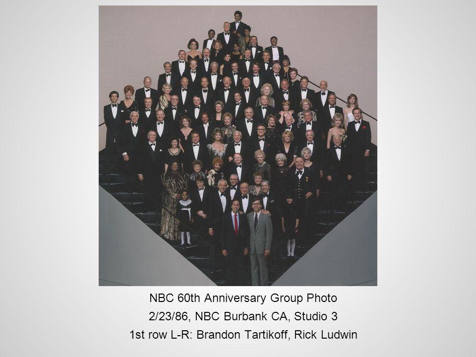 NBC 60th Anniversary Group Photo 2/23/86, NBC Burbank CA, Studio 3 1st row L-R: Brandon Tartikoff, Rick Ludwin