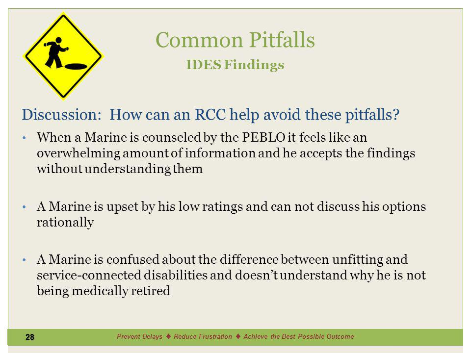 Prevent Delays Reduce Frustration Achieve the Best Possible Outcome Common Pitfalls Discussion: How can an RCC help avoid these pitfalls.