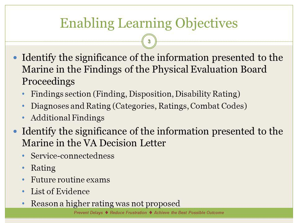 Prevent Delays Reduce Frustration Achieve the Best Possible Outcome Conditions Rated Separately 14 Every referred and claimed condition should be addressed separately and specifically in the VA Decision Letter The conditions will be presented in three groups: Unfitting conditions related to military service Claimed conditions related to military service Claimed conditions not related to military service Both of these groups count towards the VA Disability Compensation aware.