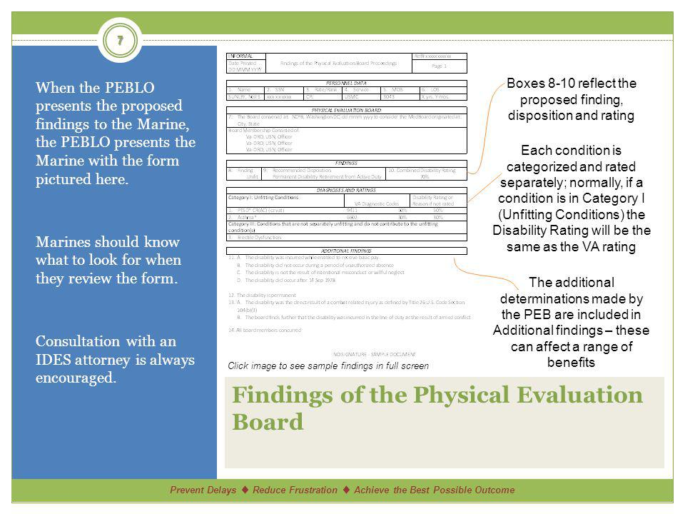 Prevent Delays Reduce Frustration Achieve the Best Possible Outcome Findings of the Physical Evaluation Board When the PEBLO presents the proposed findings to the Marine, the PEBLO presents the Marine with the form pictured here.