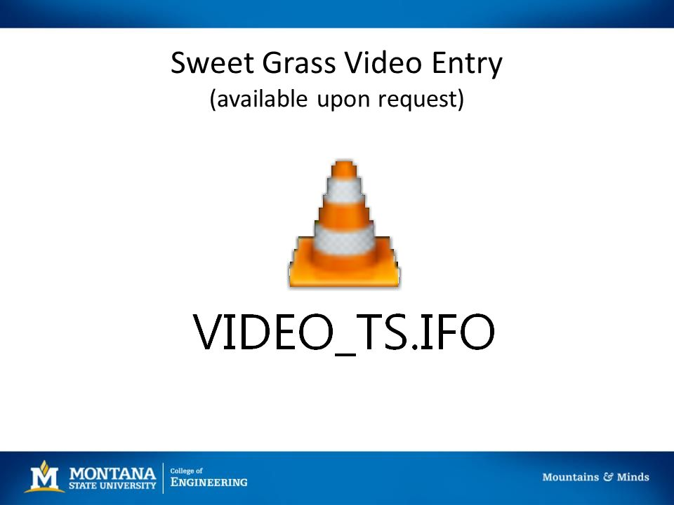 Sweet Grass Video Entry (available upon request)
