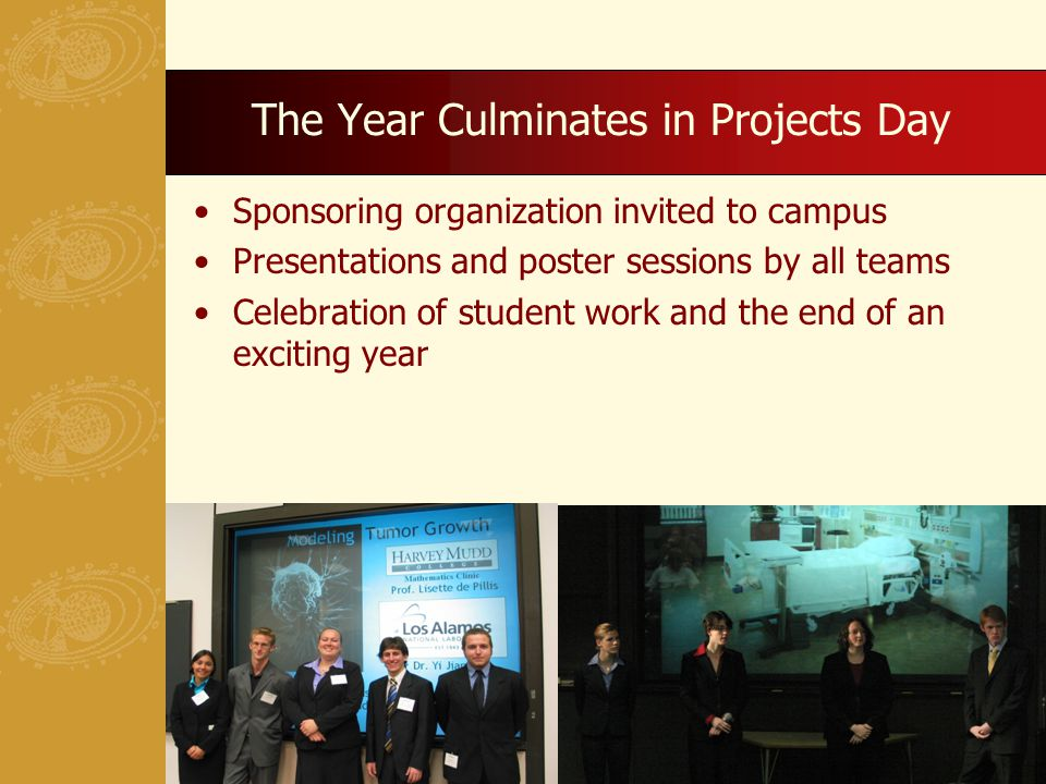 The Year Culminates in Projects Day Sponsoring organization invited to campus Presentations and poster sessions by all teams Celebration of student work and the end of an exciting year 15
