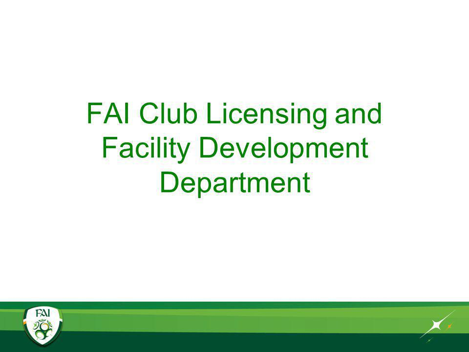 FAI Club Licensing and Facility Development Department