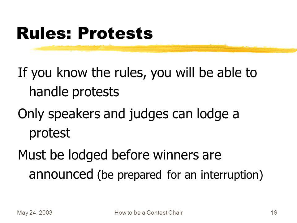 May 24, 2003How to be a Contest Chair18 Rules: Timing