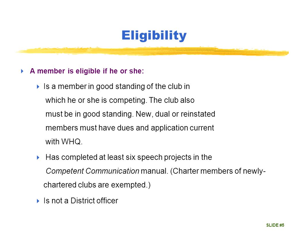 SLIDE #6 Originality Speech must be substantially original which means: yMust be written by the speaker yQuotations must be identified Does not mean yA brand new speech – it can be one given by the speaker before at the club or in a previous years contest