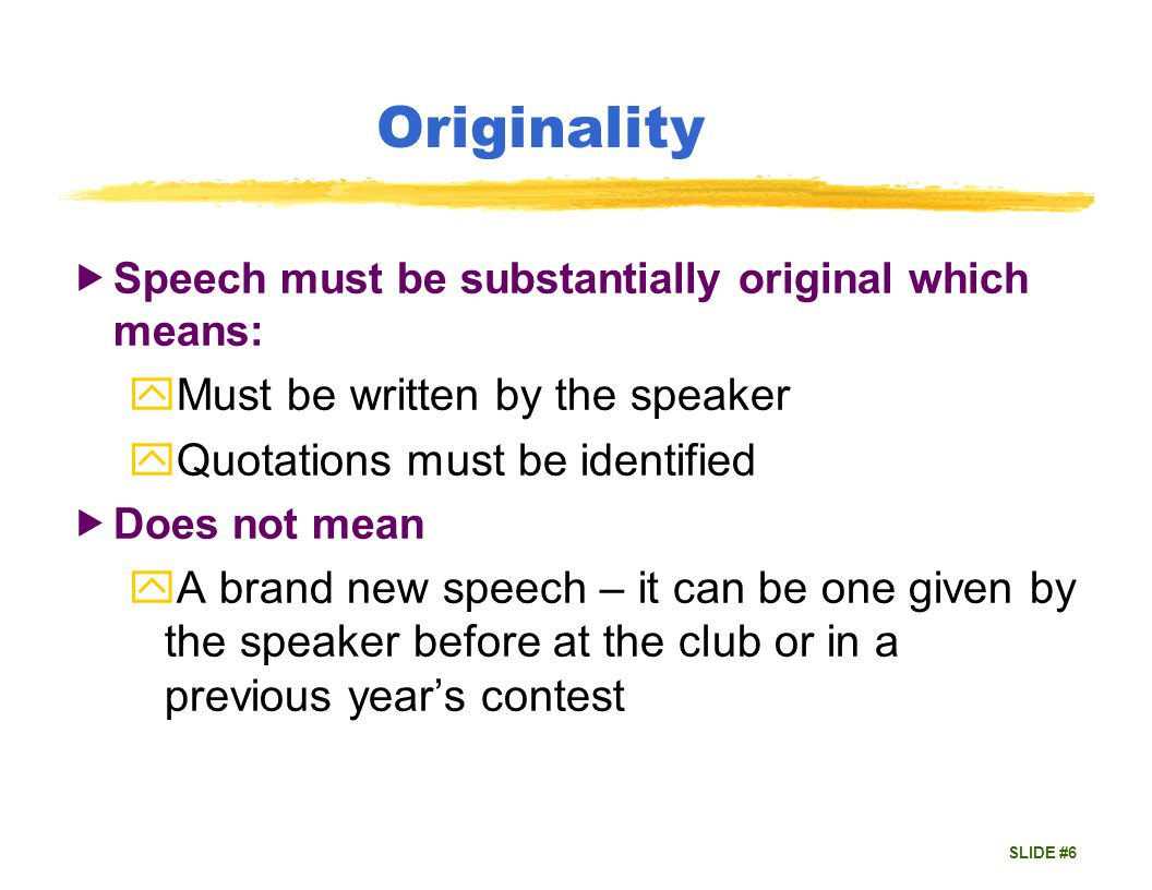 SLIDE #7 Humour May be used but is not required If used: yShould not offensive yShould be appropriate to speech
