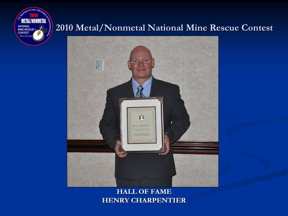 2010 Metal/Nonmetal National Mine Rescue Contest HALL OF FAME HAROLD MR. ZODDECO LEBLANC