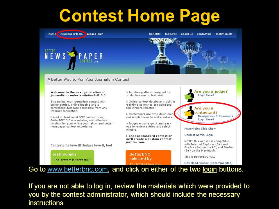 1.Select your contest. 2. Select your News Organization name.