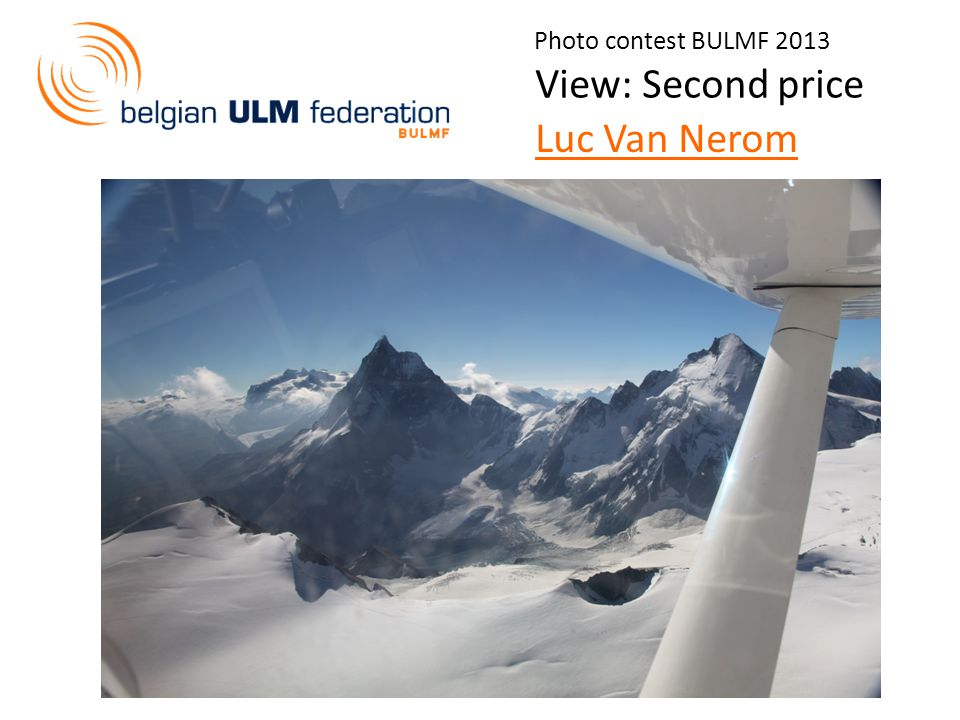 Photo contest BULMF 2013 View: Second price Luc Van Nerom
