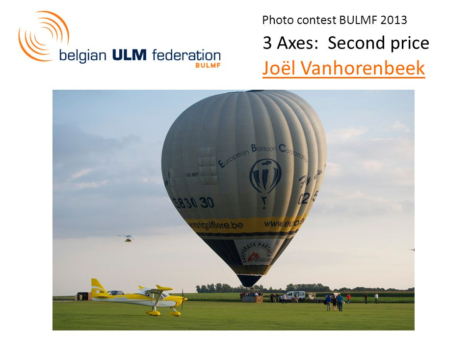 Photo contest BULMF 2013 View: First price Eddy Swaans