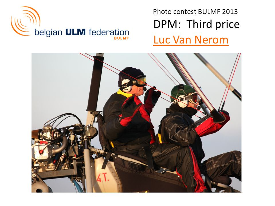 Photo contest BULMF 2013 DPM: Third price Luc Van Nerom