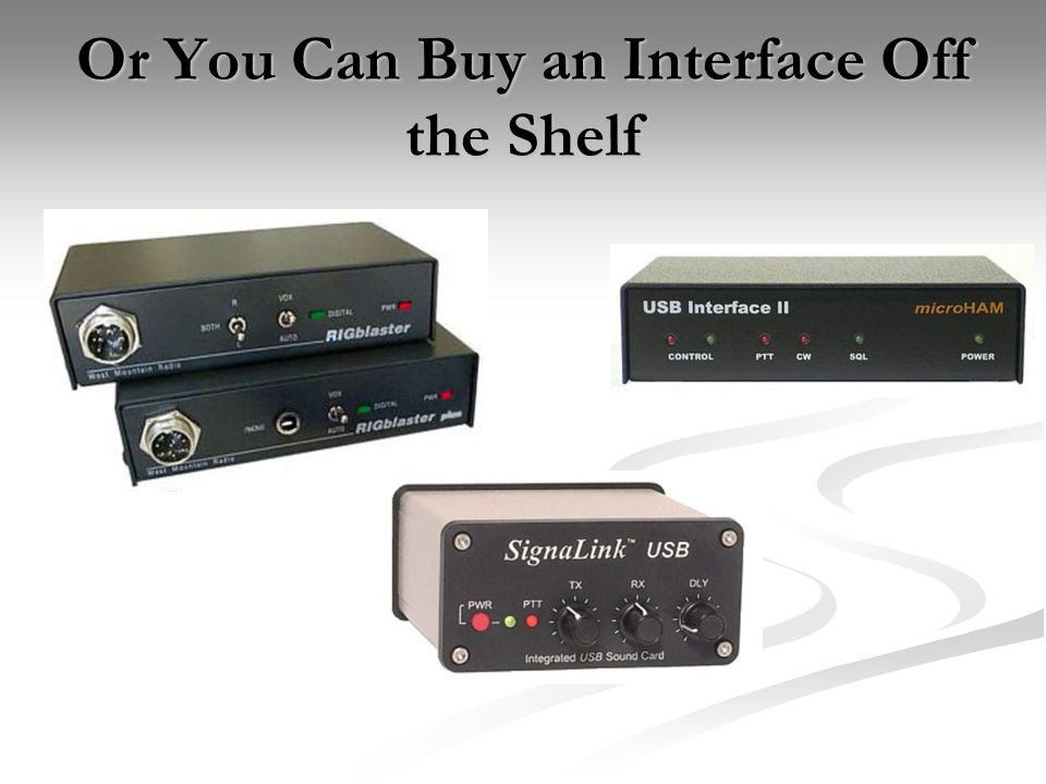 Or You Can Buy an Interface Off the Shelf